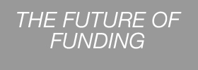 The Future of Funding Panel Discussion