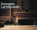 Domestic Landscapes